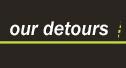 Our Detours